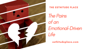 emotion-driven life